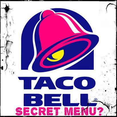 Secret Menus: What Great Foods Taco Bell Is Hiding