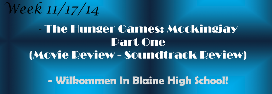 New Stories This Week 11/17/14 - The Hunger Games: Mockingjay Part One, German Exchange Program