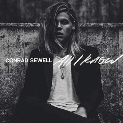 "Click to listen to ""All I Know"" by Conrad Sewell"