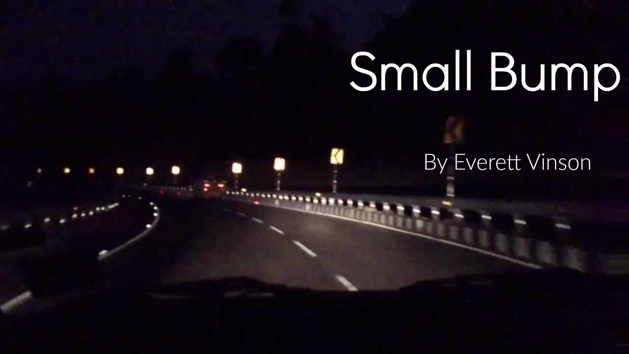 Small Bump (Short Story)